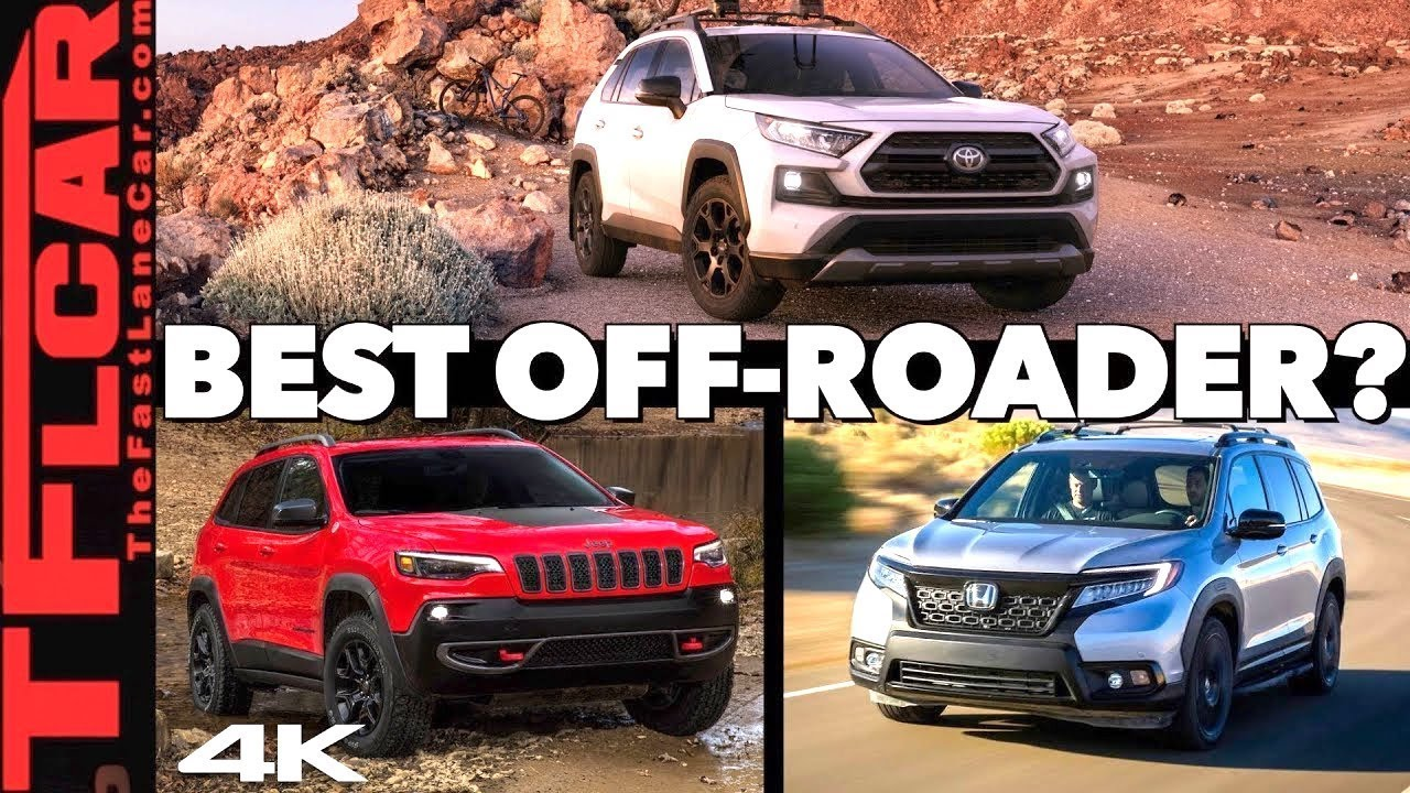 Best Off Road Vehicles 2020 2020 Toyota RAV4 TRD Offroad vs Jeep Cherokee vs Honda Passport