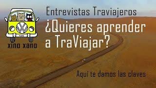 ¿Es posible vivir viajando? | Entrevistas Traviajeros