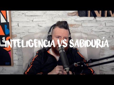 INTELIGENCIA VS SABIDURÍA - Daniel Habif