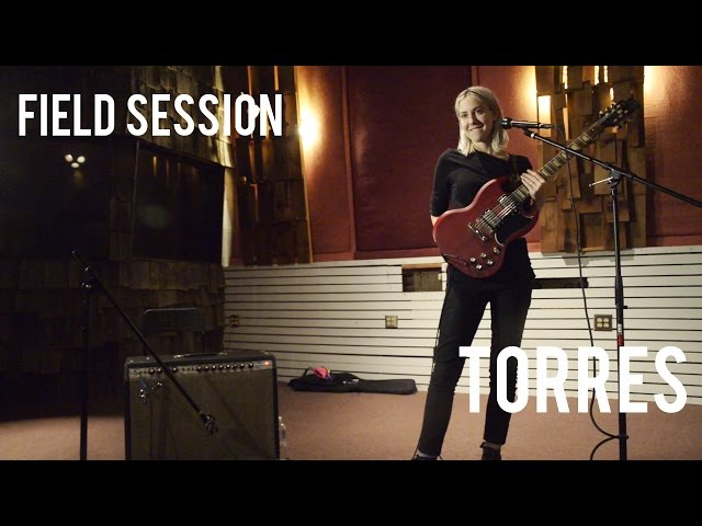 TORRES | Field Session