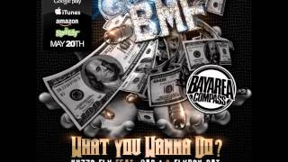 Kuzzo Fly ft. Cap 1 & Fly Boy Pat - What You Wanna Do [BayAreaCompass] (Explicit)