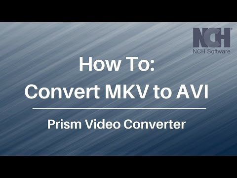 Three step conversion using an example of converting MKV to AVI