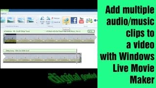 Windows Movie Maker Made Easy - Add Multiple Music Clips to Video