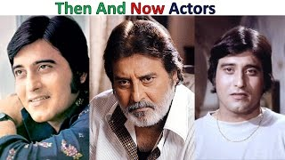 Indian actors 70s Then And Now