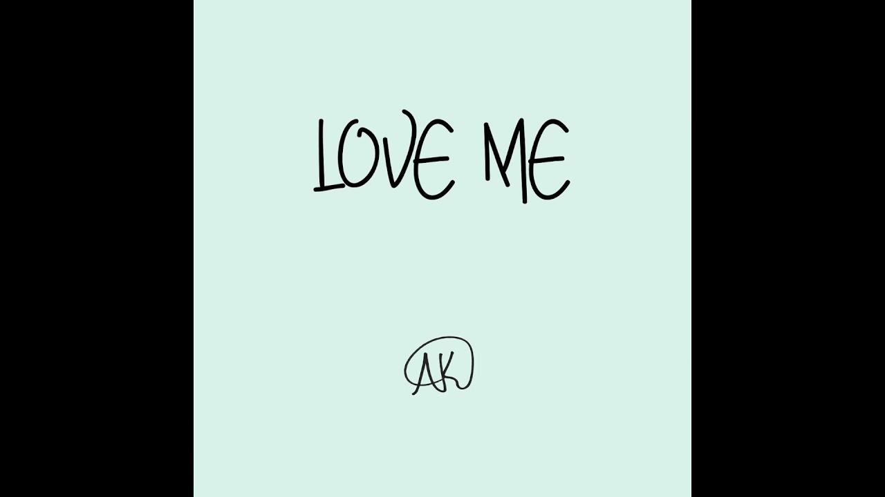 LOVE ME (Official Audio)