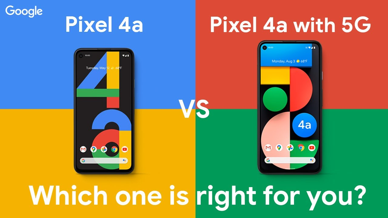Which is right for you: Pixel 4a vs Pixel 4a with 5G?