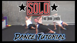 DANCE TUTORIAL - SOLO featuring DEMI LOVATO:  CHOREOGRAPHY BY ROBERT SCIANNA