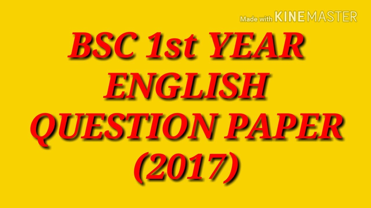 b sc 1st year english question paper 2017 youtube