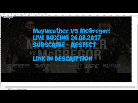 Mayweather Vs McGregor: LIVE BOXING (LIVE FRENC LINK) SUB = RESPECT