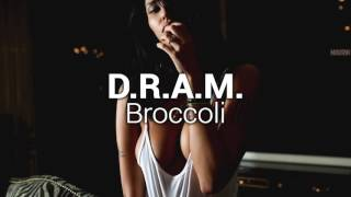 D.R.A.M. - Broccoli feat. Lil Yachty [Bass Boosted]