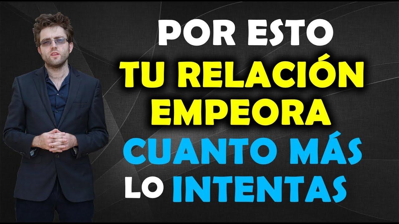 Download Por Esto Tu Relación Empeora Cuanto Más Lo Intentas