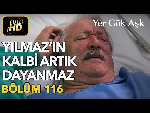 Yer Gök Aşk > Episode 116