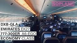 EMIRATES | DUBAI to GLASGOW  |  Economy | 777-300ER | Trip Report | Full Flight