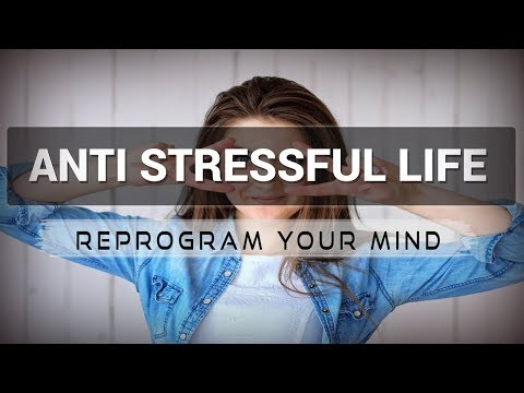 Anti Stressful Life affirmations mp3 music audio - Law of attraction - Hypnosis - Subliminal