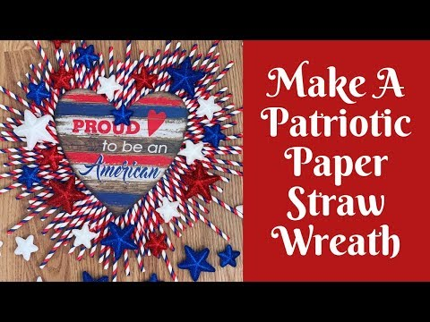 Dollar Tree Independence Day Crafts: How To Make A Paper Straw Wreath