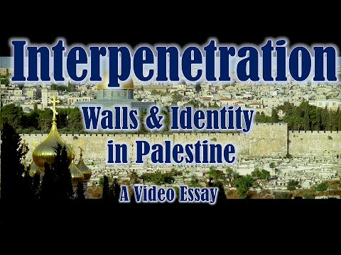 interpenetration walls and identity in a video essay  interpenetration walls and identity in a video essay