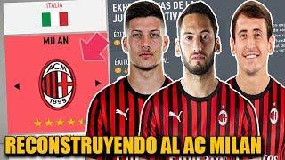RECONSTRUYENDO AL AC MILAN!!! - FIFA 20 Modo Carrera