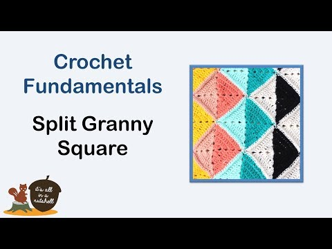 Split Granny Square - Crochet Fundamentals #38