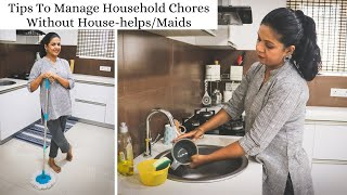 How Do I Manage Home Without House-helps/Maids | Tips To Do Household Chores Easily