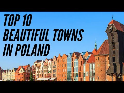 TOP 10 - Beautiful Towns in Poland