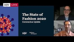 Coronavirus Update: The State of Fashion 2020 | BoFLIVE