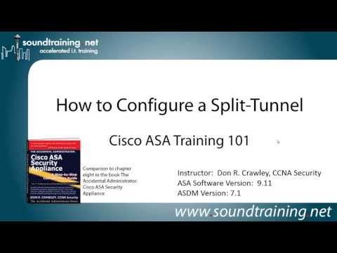 How to Configure an ASA VPN Split-Tunnel: Cisco ASA Training 101