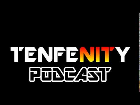 -TENFENITY- Podcast - Episode 14