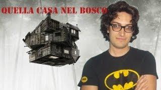 MovieBlog- 218: Recensione Quella casa nel Bosco