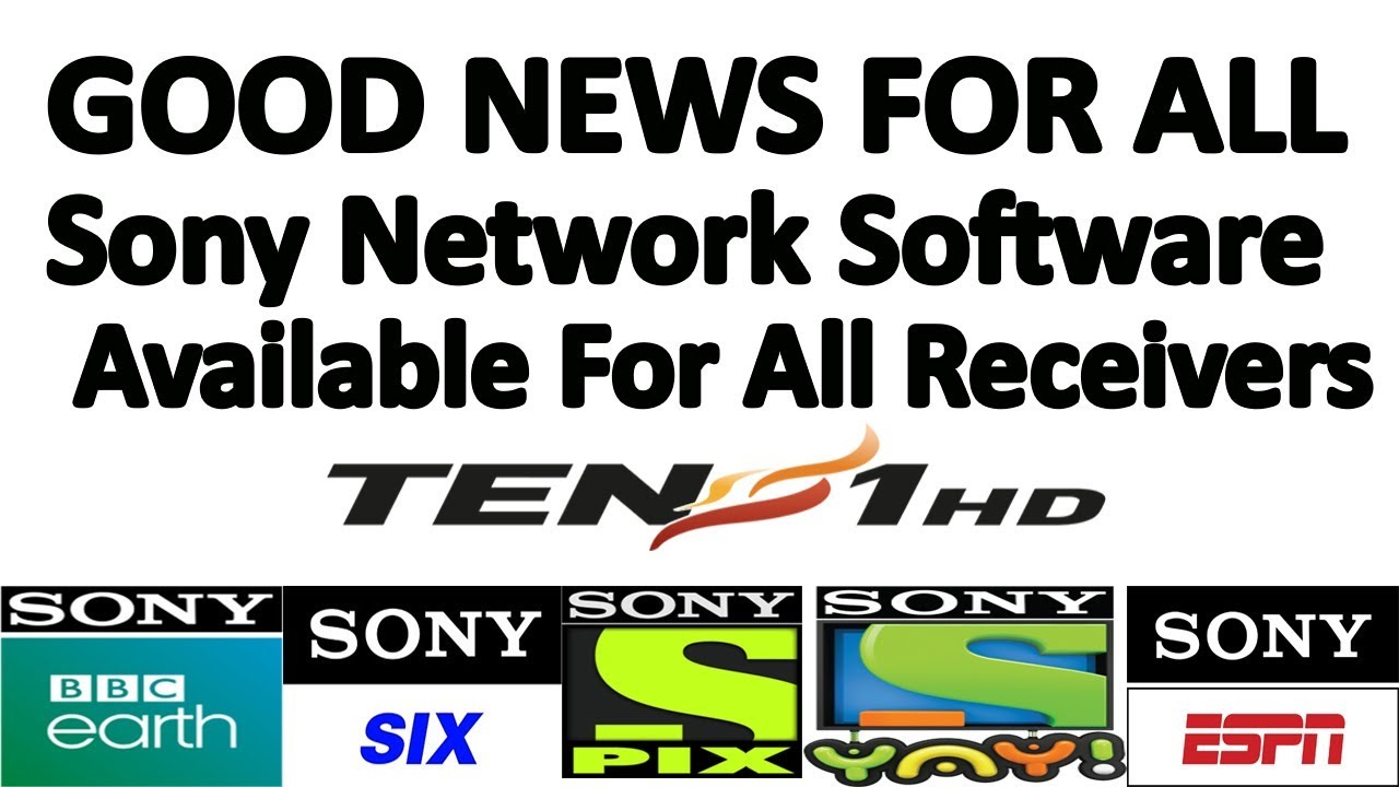 Sony network New software for all receivers at Asiasat 7 2019