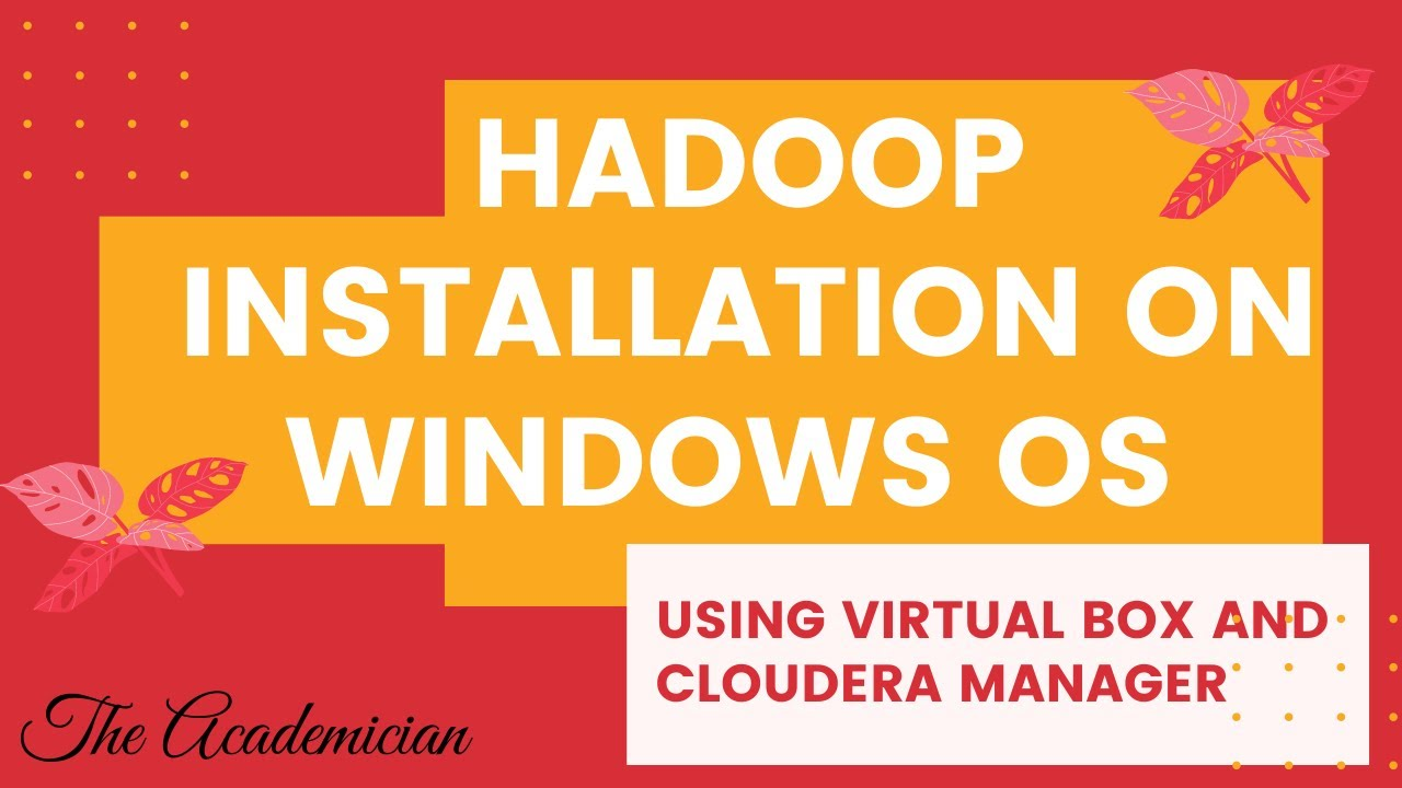how to installation hadoop on windows 7 using virtualbox