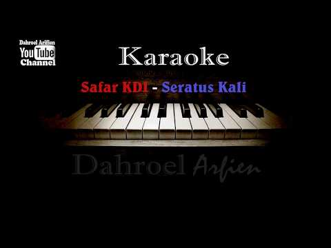 Karaoke Safar KDI  - Seratus Kali (No Vocal)