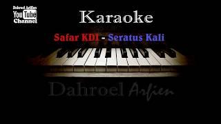 Karaoke Safar KDI  - Seratus Kali (No Vocal)
