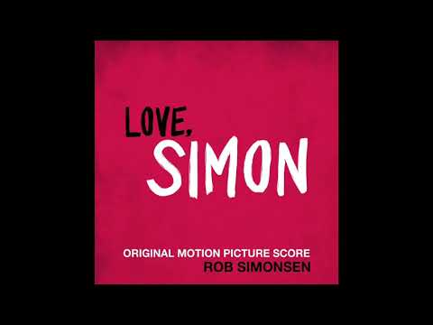 OST Love, Simon (2018); 15. Promise Me You Wont Disappear