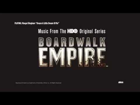 Margot Bingham - Dream A Little Dream Of Me - Boardwalk Empire Volume 3 Soundtrack