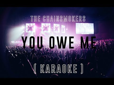 the-chainsmokers---you-owe-me-|-official-karaoke-|-instrumental-|