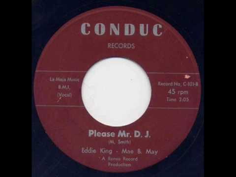 Eddie King & Mae B May - Please Mr. Dj.