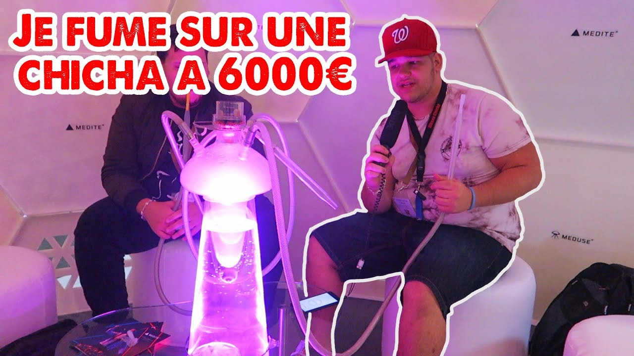JE FUME SUR UNE CHICHA A 6000€ ! - YouTube