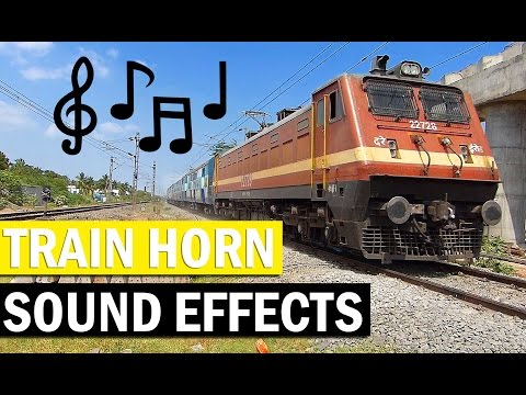Indian Railways TRAIN SOUND EFFECTS in India