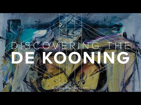 Discovering de Kooning: A WFAA documentary