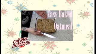 Quick and Easy Breakfast: Baked Oatmeal Squares! by CHERRY DOLLFACE Thumbnail