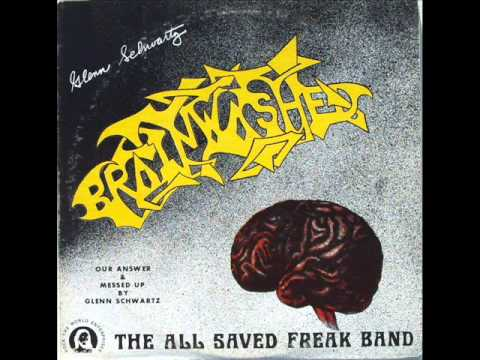 The All Saved Freak Band - 1 - Peace, Love, And Rock And Roll - Brainwashed (1976)