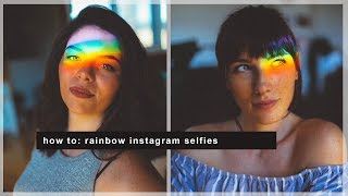 HOW TO: RAINBOW INSTAGRAM PHOTOS