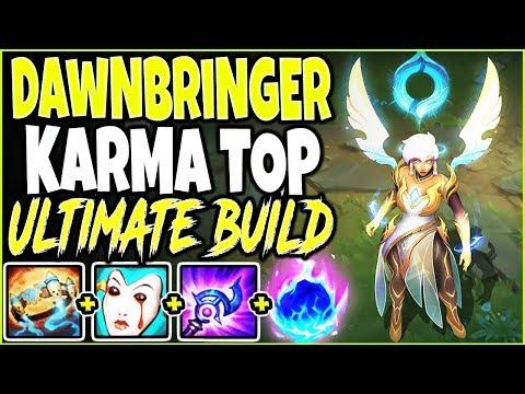 DAWNBRINGER KARMA TOP LANE SEASON 10 BUILD 🔥 UNEXPECTED COMEBACK 🔥 Best LoL TOP Karma s10 Gameplay