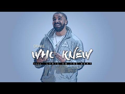 Drake TYPE BEAT 2018 - Who Knew (Prod. Lyric On The Beat)