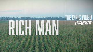 Eric Burgett - Rich Man (Official Lyric Video)