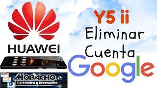 Saltar Cuenta Google en HUAWEI Y5 ii CUN L23 / Bypass Google Account