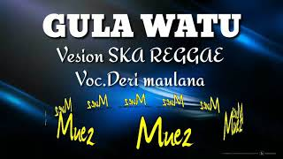 GULA WATU Version SKA Arangger by SMANSKARASTA