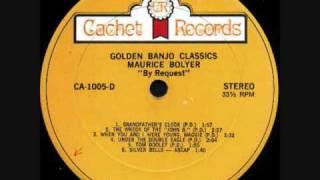 Maurice Bolyer Golden Banjo Classics Part 7/7