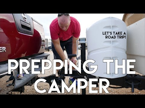 Prepping Camper for Travel