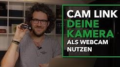 CamLink - Deine Kamera als Webcam nutzen